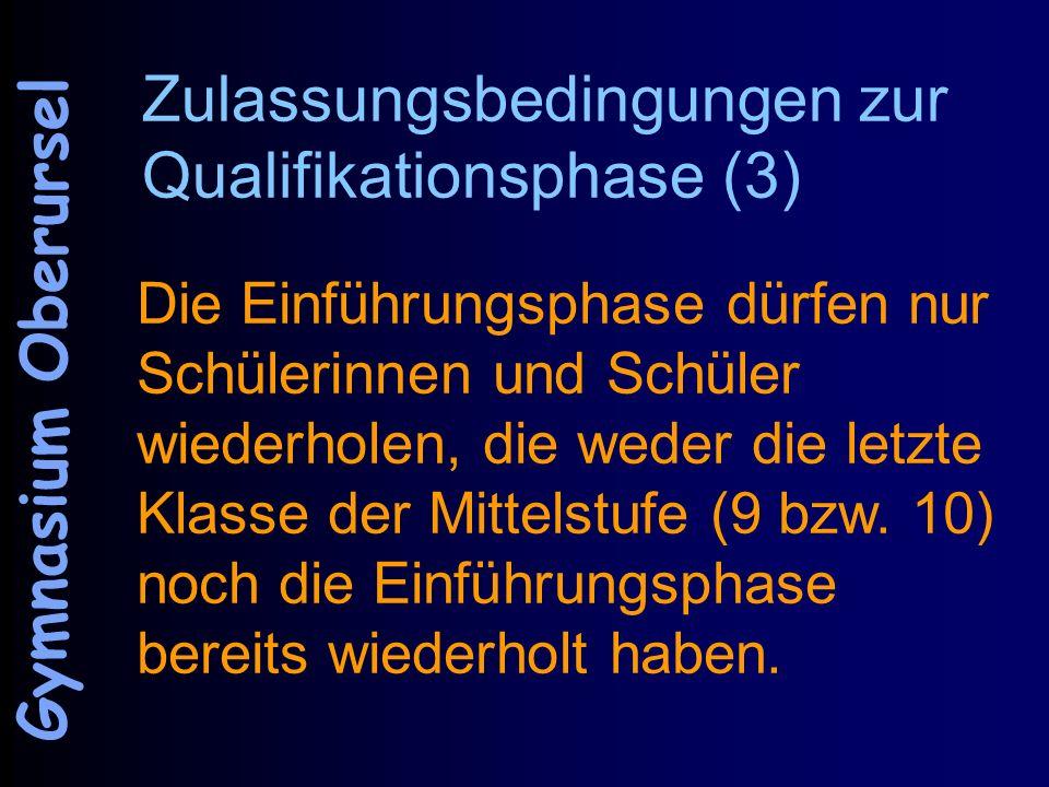 Zulassungsbedingungen zur Qualifikationsphase (3)