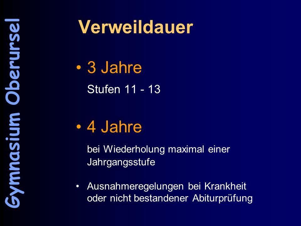 Verweildauer Gymnasium Oberursel 3 Jahre 4 Jahre Stufen 11 - 13