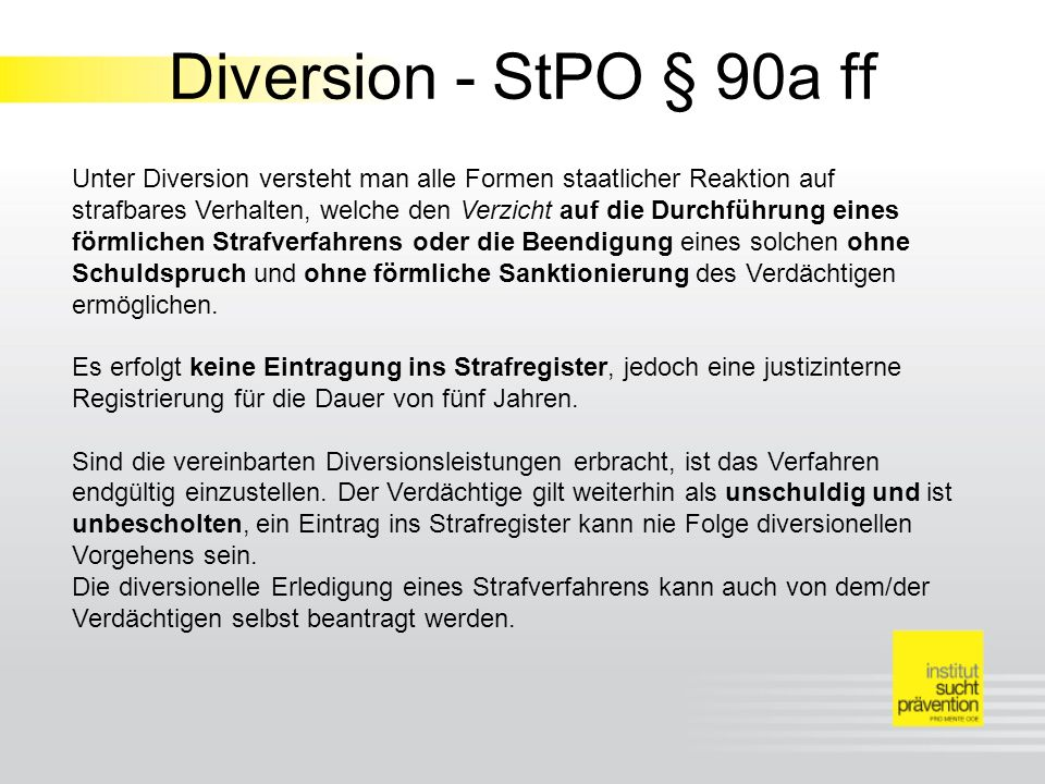 Diversion - StPO § 90a ff