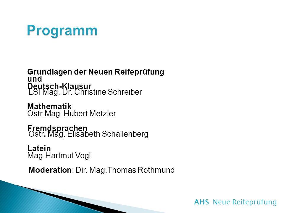 AHS Neue Reifeprüfung Programm.