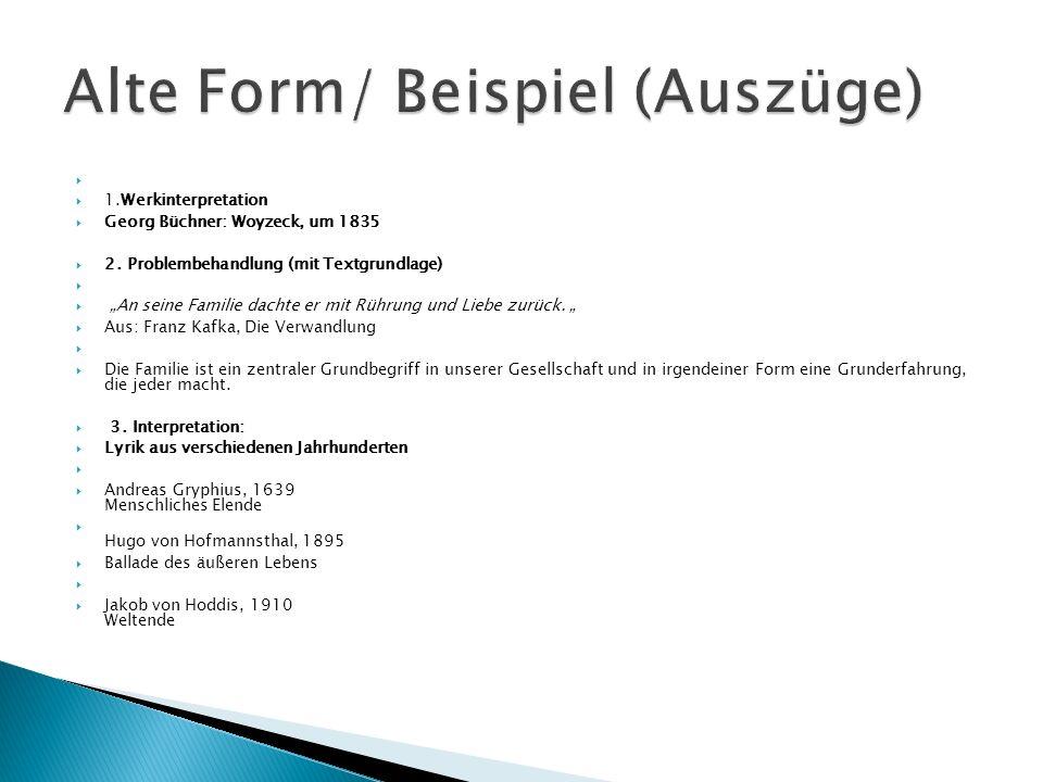 Alte Form/ Beispiel (Auszüge)