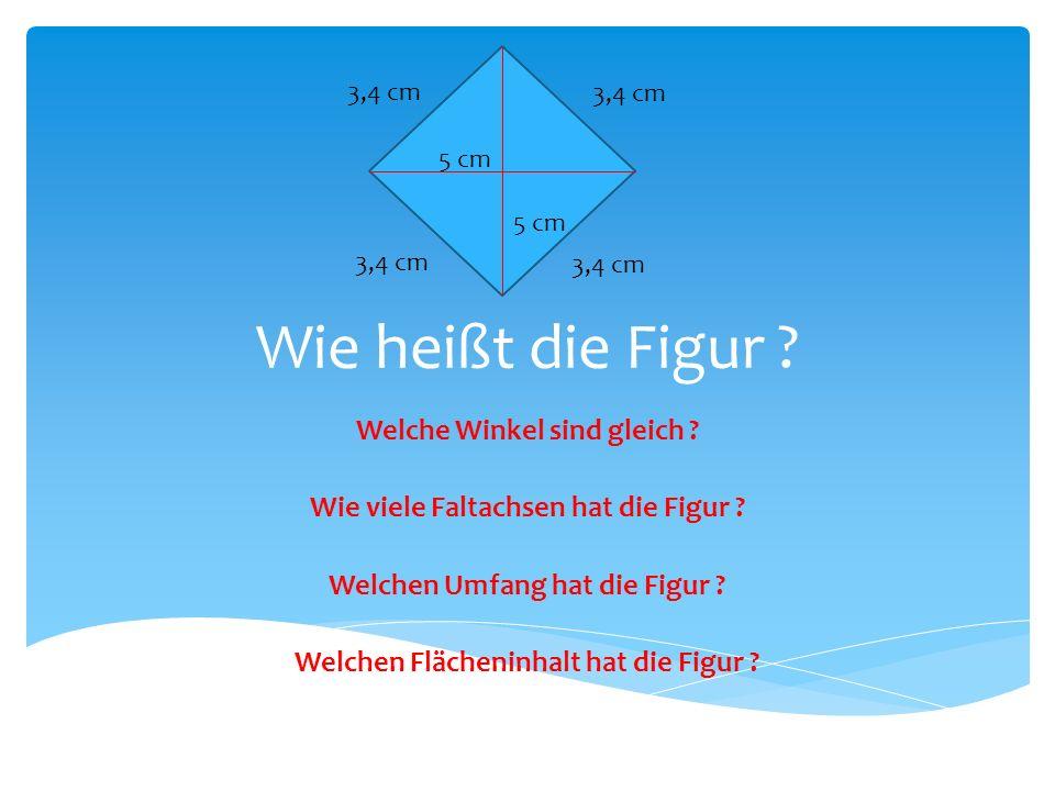 Wie heißt die Figur Welche Winkel sind gleich
