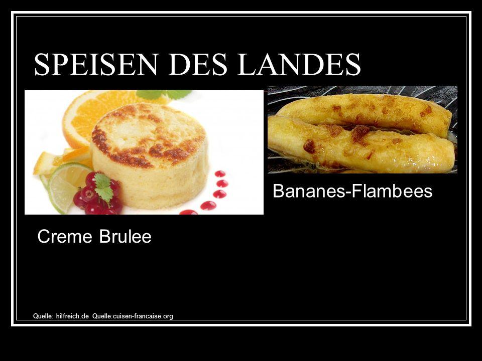 SPEISEN DES LANDES Bananes-Flambees Creme Brulee