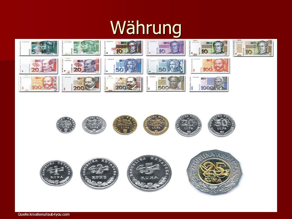 Währung Quelle:kroatienurlaub4you.com