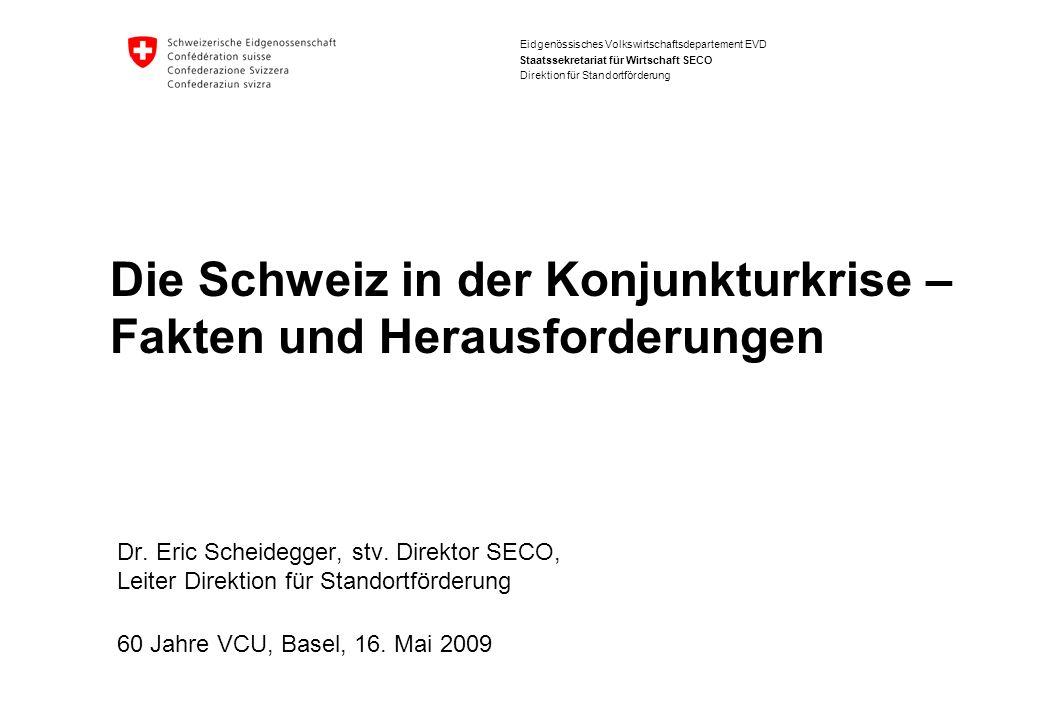 Die Schweiz in der Konjunkturkrise – Fakten und Herausforderungen