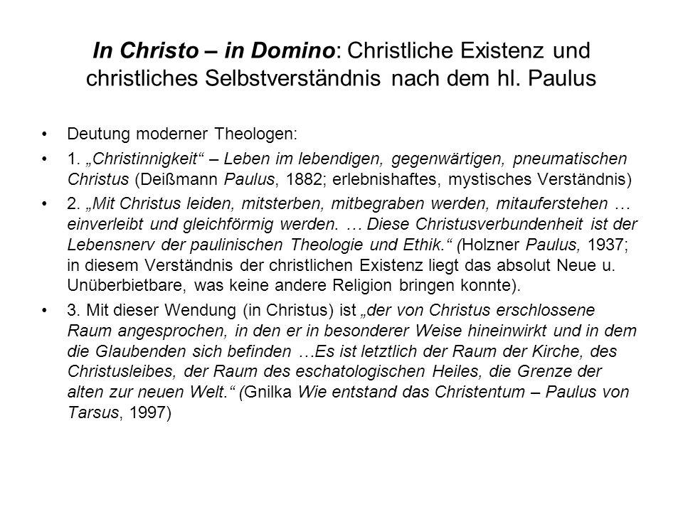 In Christo – in Domino: Christliche Existenz und christliches Selbstverständnis nach dem hl. Paulus