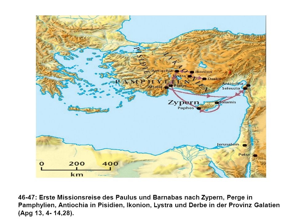 46-47: Erste Missionsreise des Paulus und Barnabas nach Zypern, Perge in Pamphylien, Antiochia in Pisidien, Ikonion, Lystra und Derbe in der Provinz Galatien (Apg 13, 4- 14,28).