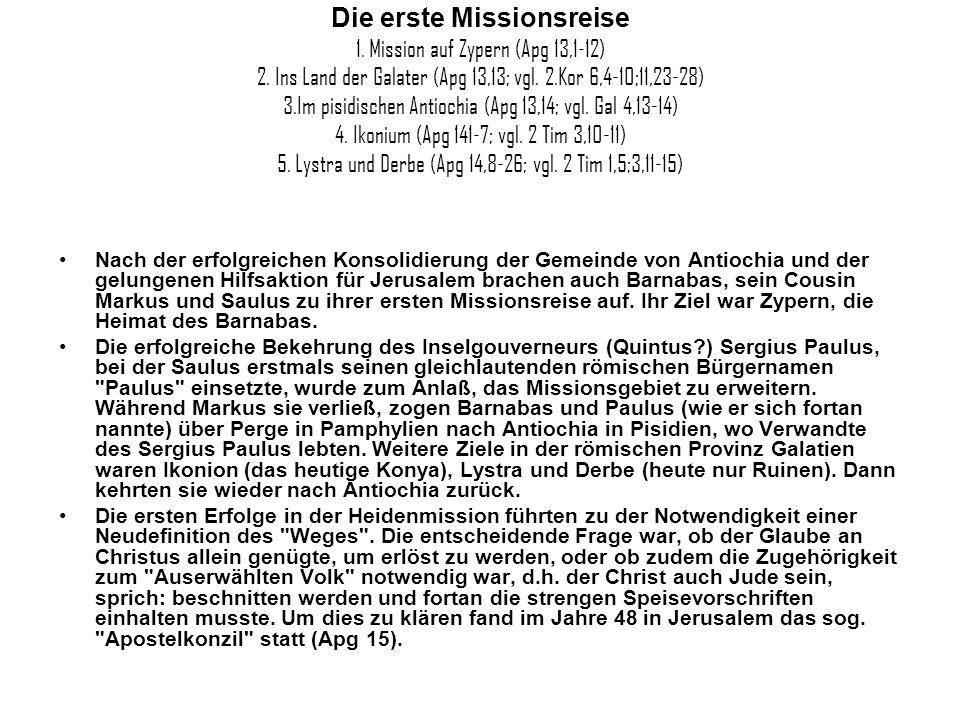 Die erste Missionsreise 1. Mission auf Zypern (Apg 13,1-12) 2