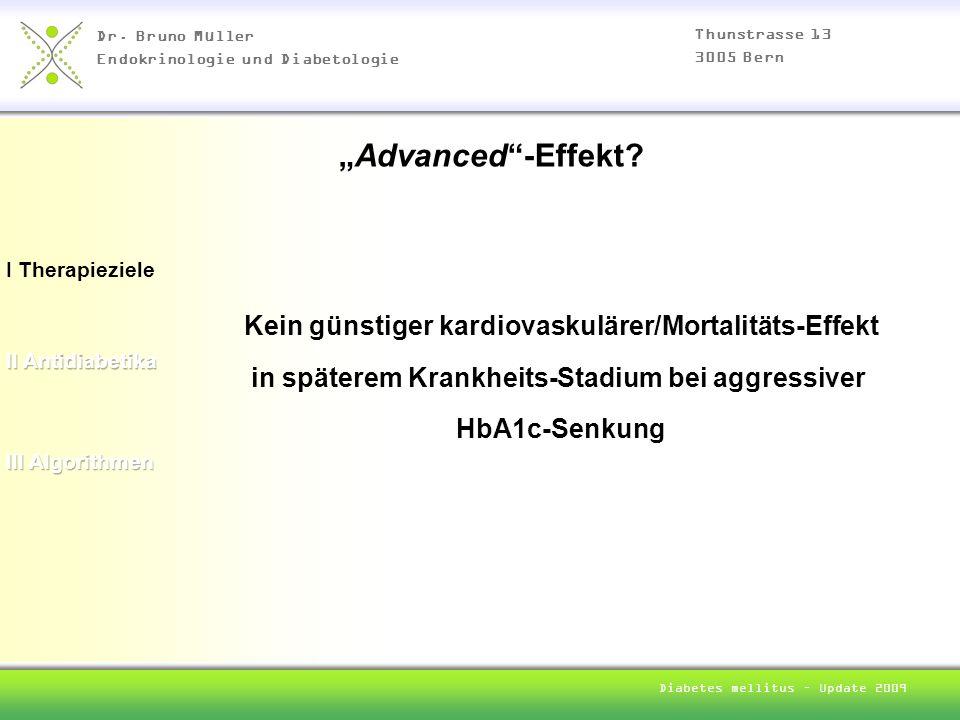 """""""Advanced -Effekt Kein günstiger kardiovaskulärer/Mortalitäts-Effekt"""