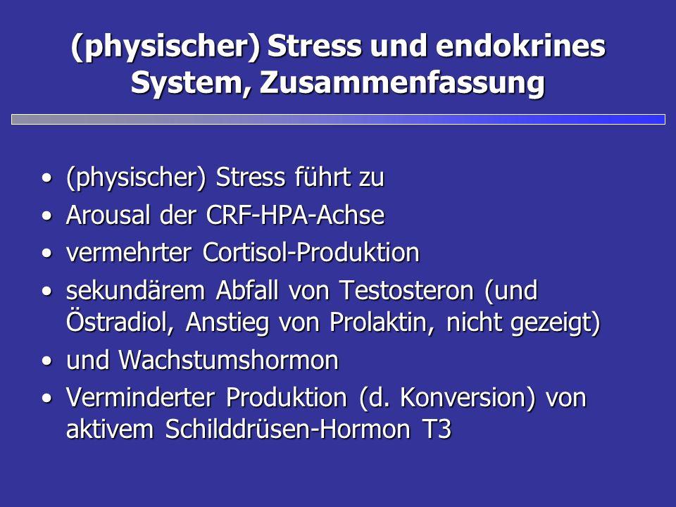 (physischer) Stress und endokrines System, Zusammenfassung