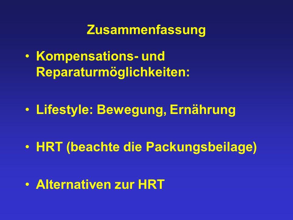 Zusammenfassung Kompensations- und Reparaturmöglichkeiten: Lifestyle: Bewegung, Ernährung. HRT (beachte die Packungsbeilage)