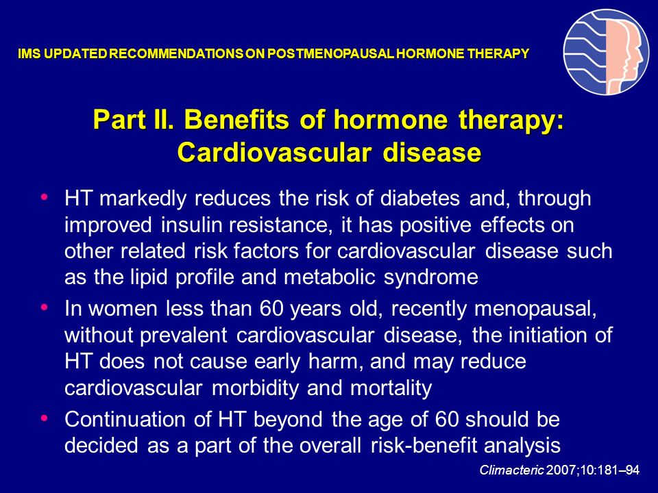 Part II. Benefits of hormone therapy: Cardiovascular disease