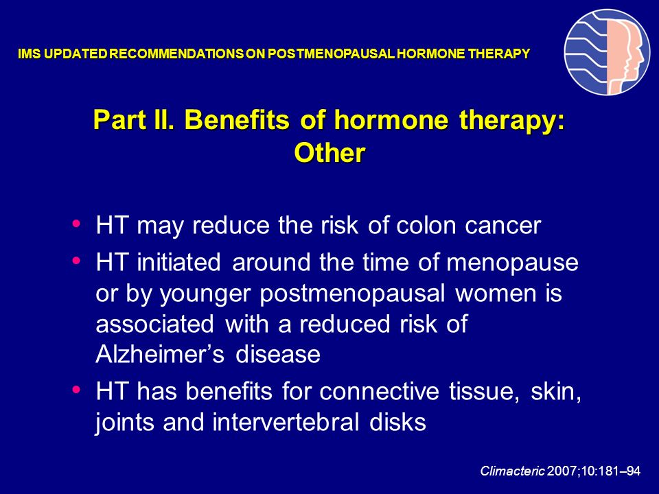 Part II. Benefits of hormone therapy: Other