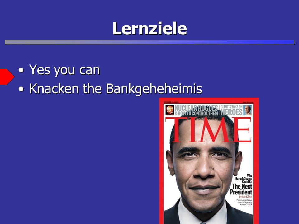 Lernziele Yes you can Knacken the Bankgeheheimis