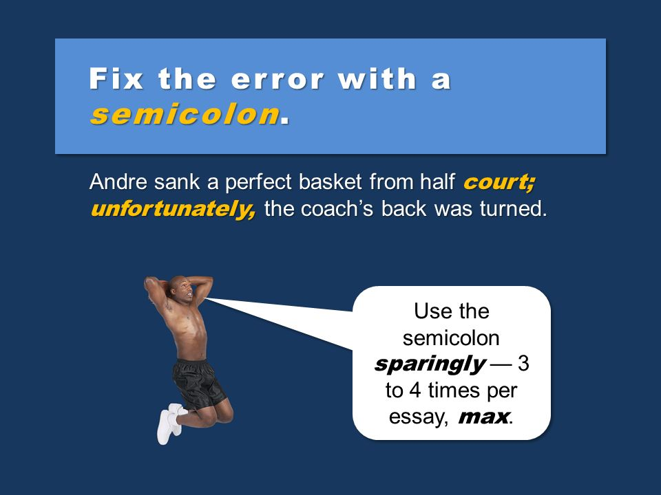 Fix the error with a semicolon.