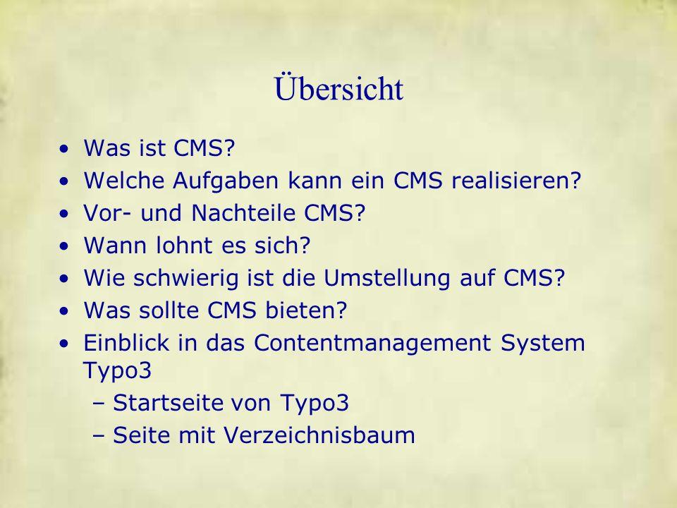 Übersicht Was ist CMS Welche Aufgaben kann ein CMS realisieren