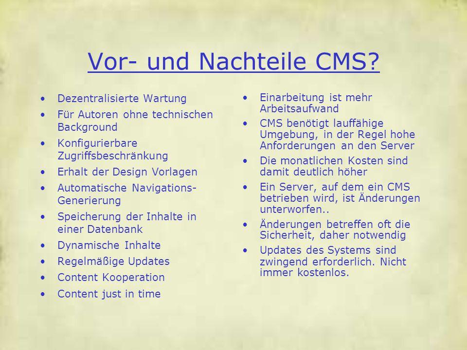 Vor- und Nachteile CMS Dezentralisierte Wartung
