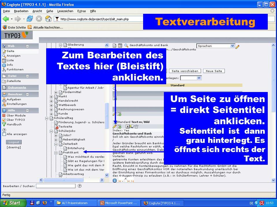 Textverarbeitung Zum Bearbeiten des Textes hier (Bleistift) anklicken.