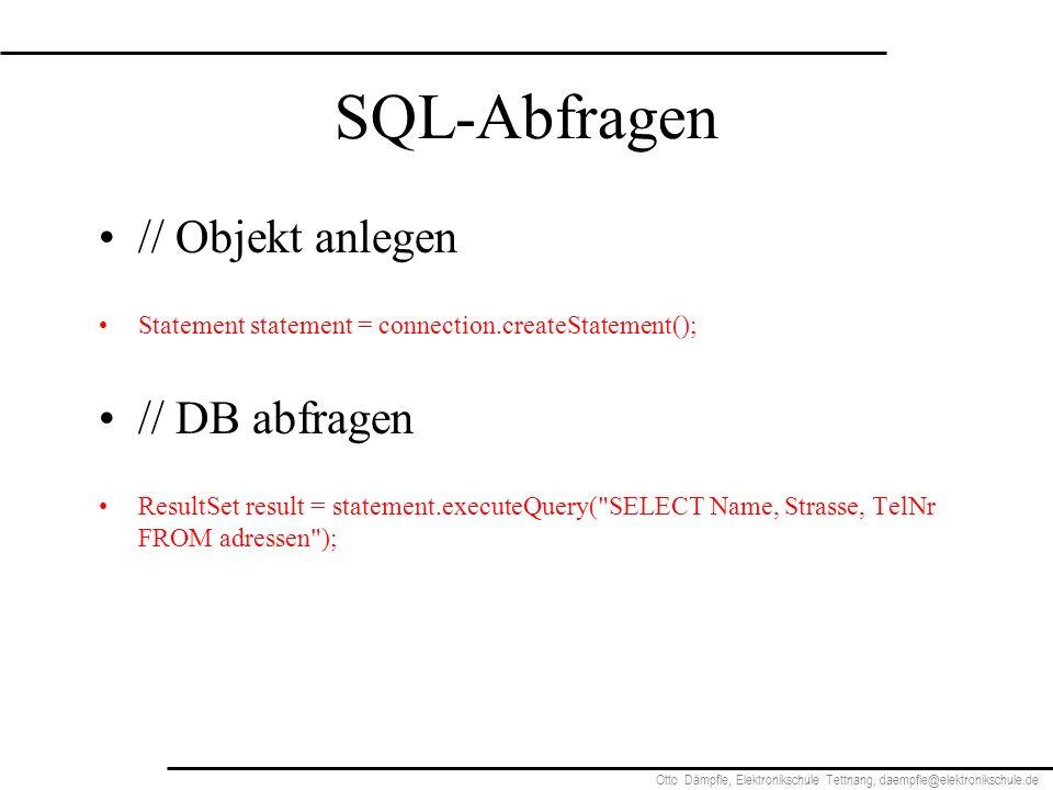 SQL-Abfragen // Objekt anlegen // DB abfragen