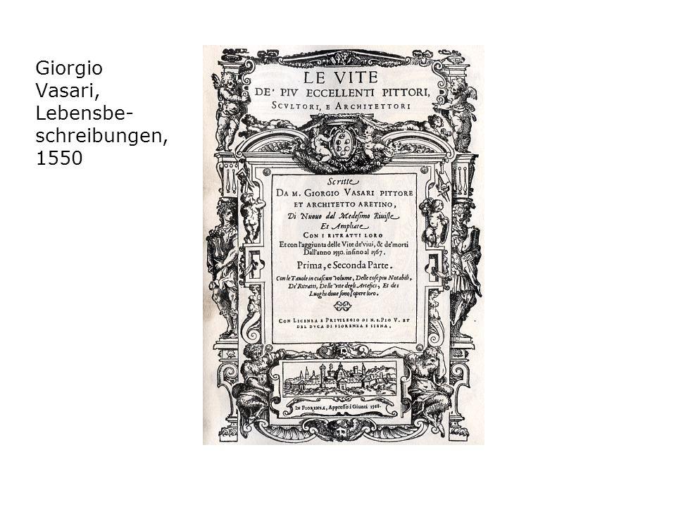 Giorgio Vasari, Lebensbe-schreibungen, 1550