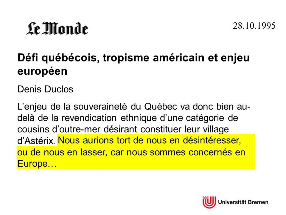 Défi québécois, tropisme américain et enjeu européen
