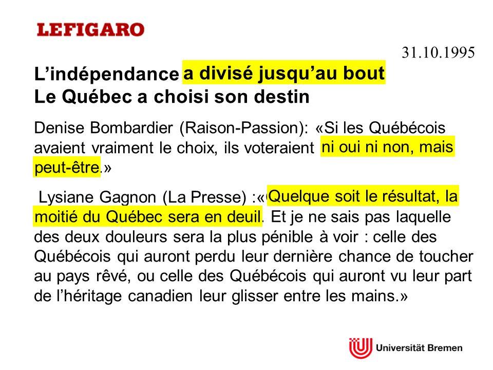 L'indépendance a divisé jusqu'au bout Le Québec a choisi son destin