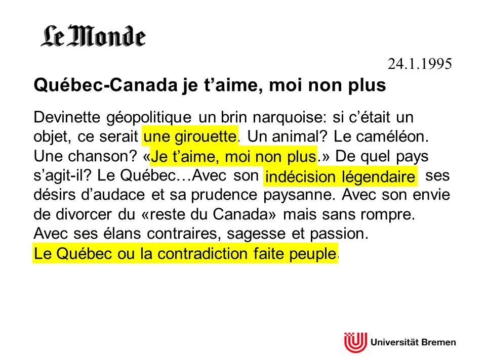 Québec-Canada je t'aime, moi non plus