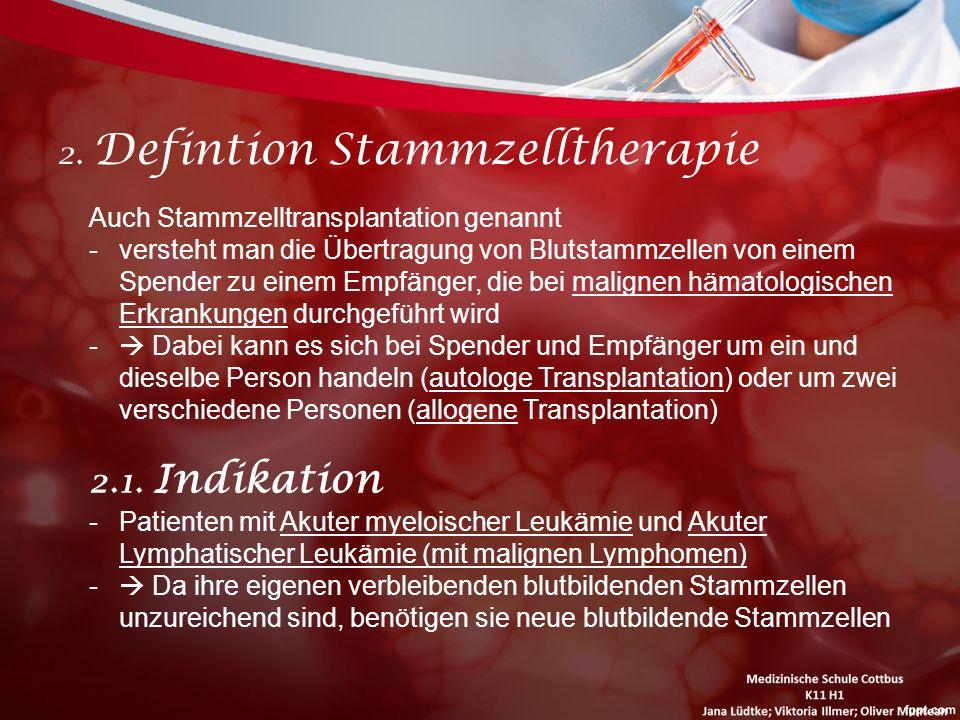 2. Defintion Stammzelltherapie