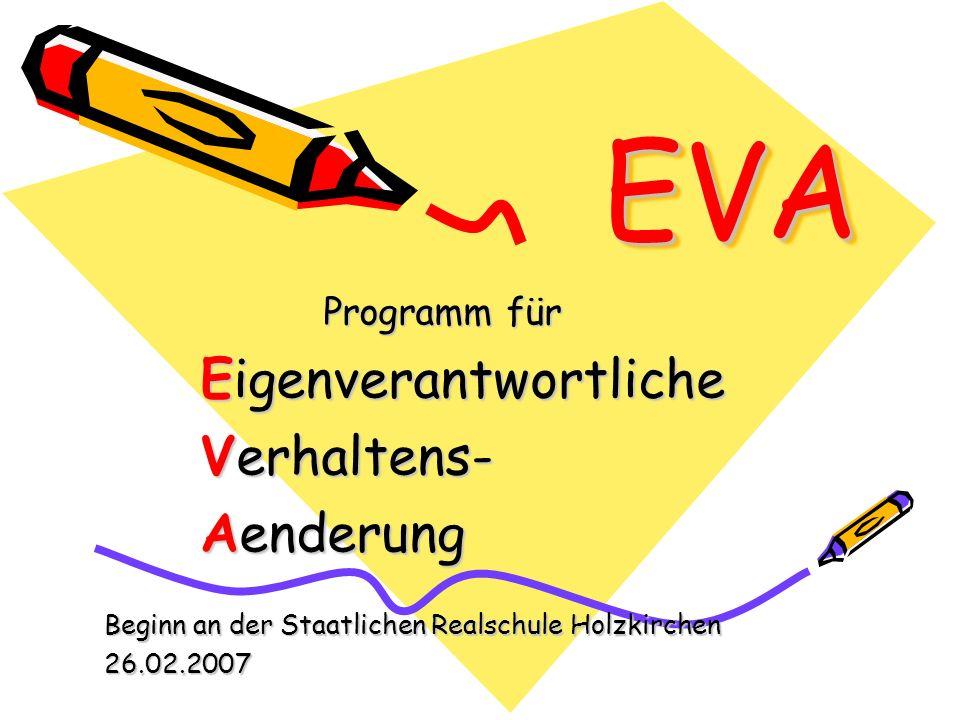 EVA Eigenverantwortliche Verhaltens- Aenderung Programm für