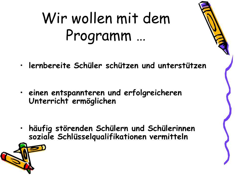 Wir wollen mit dem Programm …