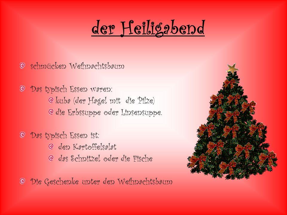 der Heiligabend schmücken Weihnachtsbaum Das typisch Essen waren: