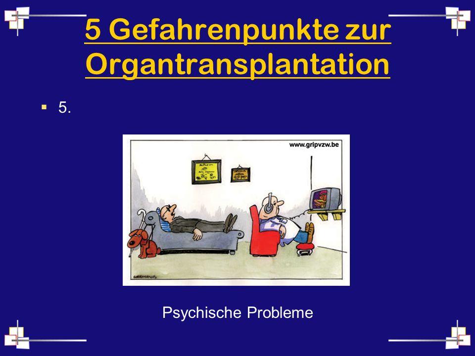 5 Gefahrenpunkte zur Organtransplantation