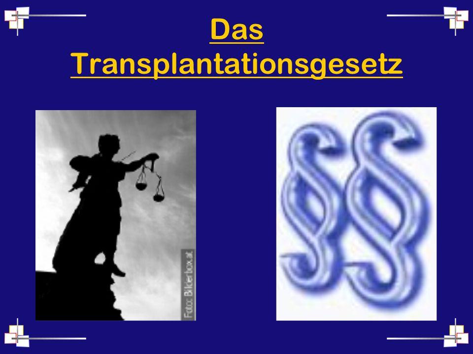 Das Transplantationsgesetz