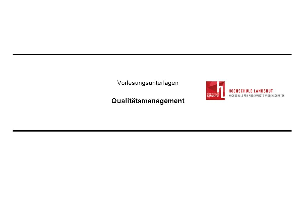 Vorlesungsunterlagen Qualitätsmanagement