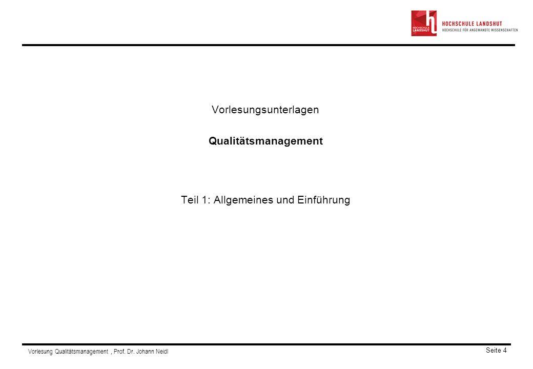 Vorlesungsunterlagen Qualitätsmanagement Teil 1: Allgemeines und Einführung