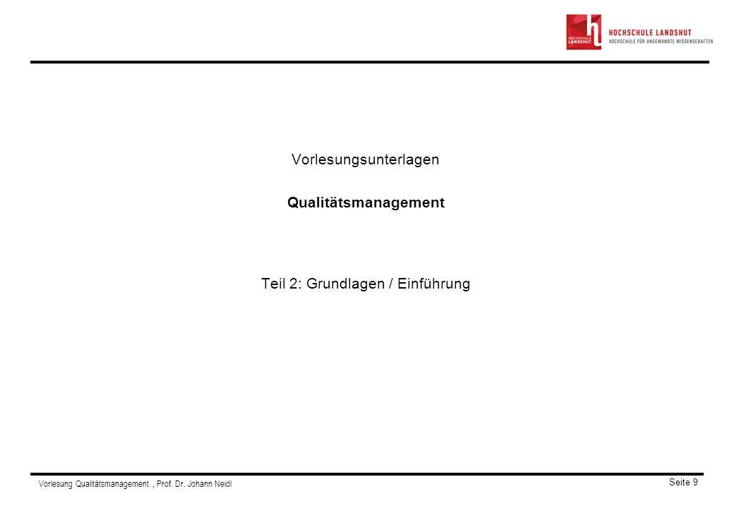 Vorlesungsunterlagen Qualitätsmanagement Teil 2: Grundlagen / Einführung
