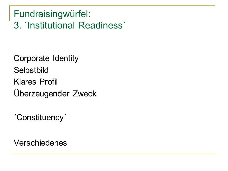 Fundraisingwürfel: 3. ´Institutional Readiness´