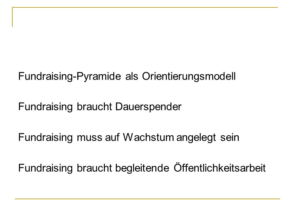 Fundraising-Pyramide als Orientierungsmodell