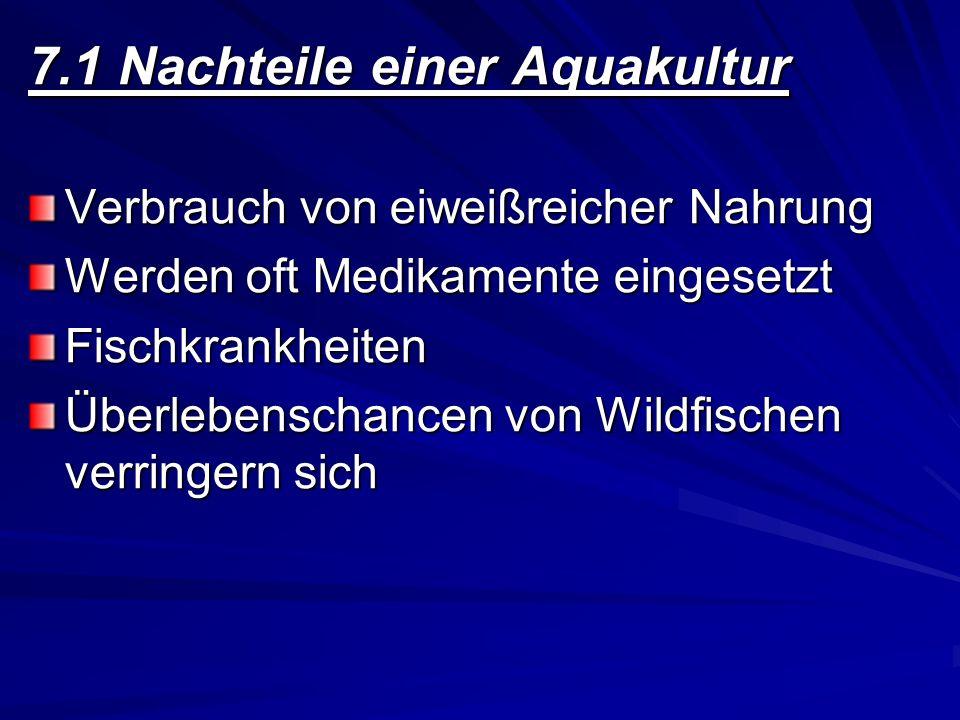 7.1 Nachteile einer Aquakultur