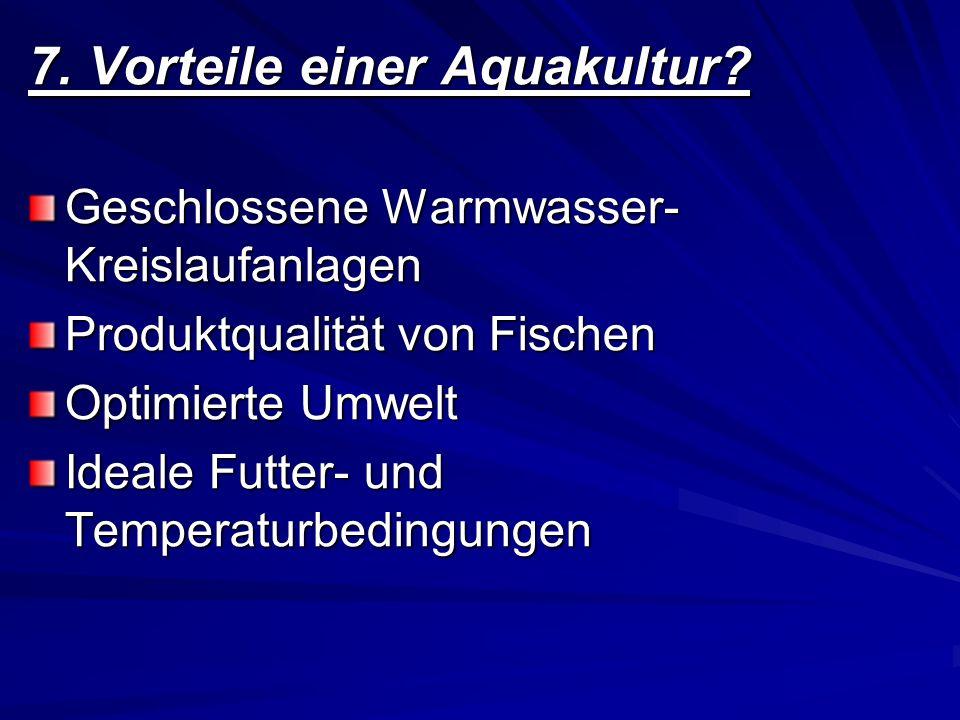 7. Vorteile einer Aquakultur