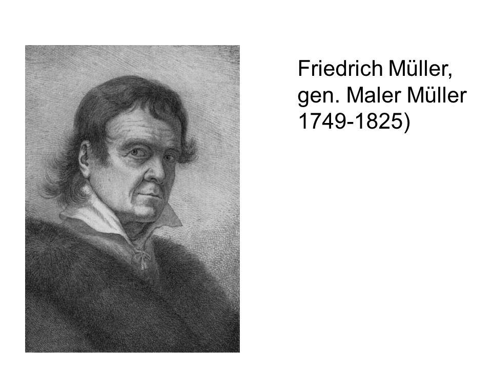 Friedrich Müller, gen. Maler Müller 1749-1825)