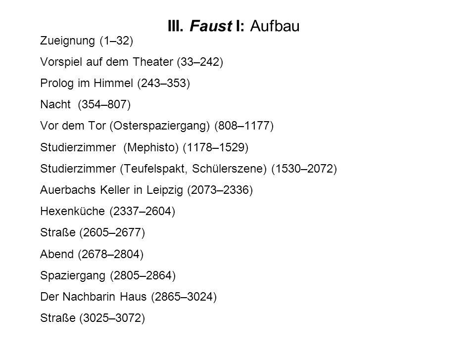 III. Faust I: Aufbau
