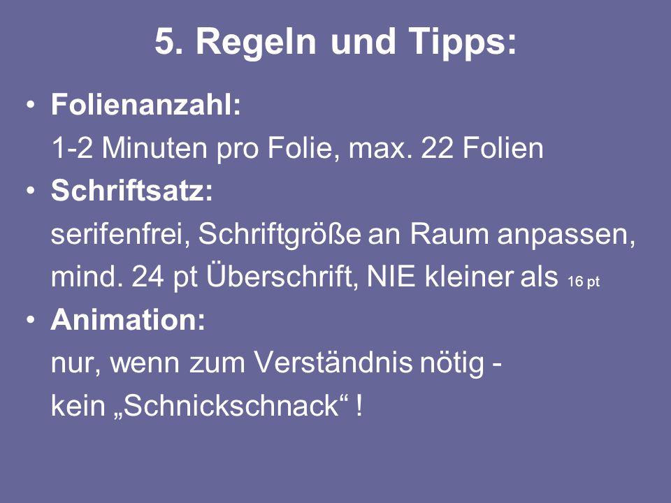 5. Regeln und Tipps: Folienanzahl: