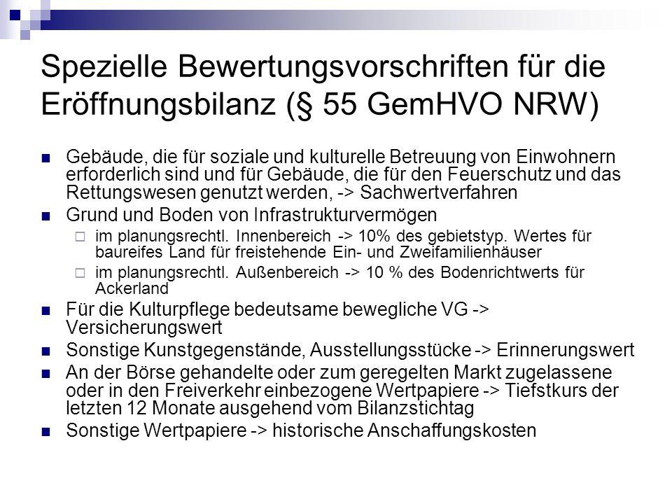 Spezielle Bewertungsvorschriften für die Eröffnungsbilanz (§ 55 GemHVO NRW)