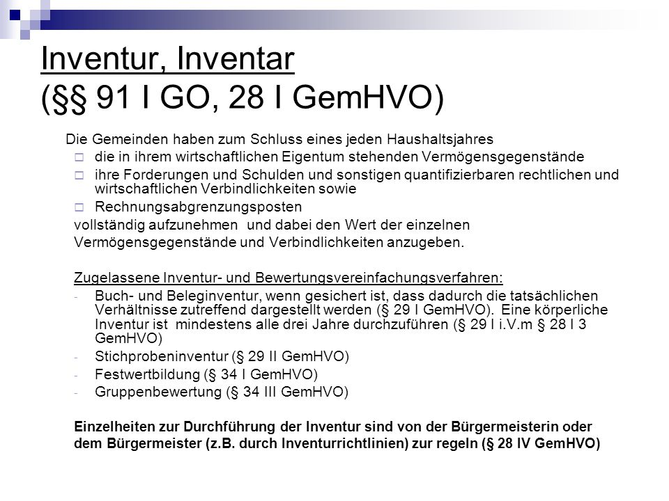 Inventur, Inventar (§§ 91 I GO, 28 I GemHVO)