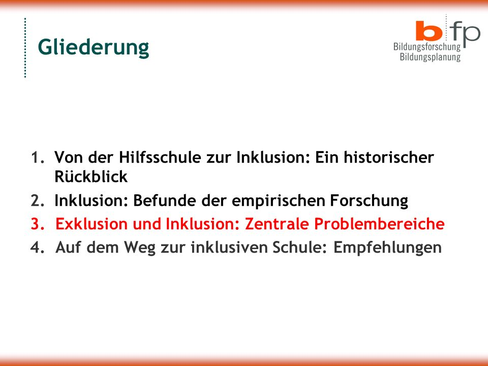 Gliederung Von der Hilfsschule zur Inklusion: Ein historischer Rückblick. Inklusion: Befunde der empirischen Forschung.
