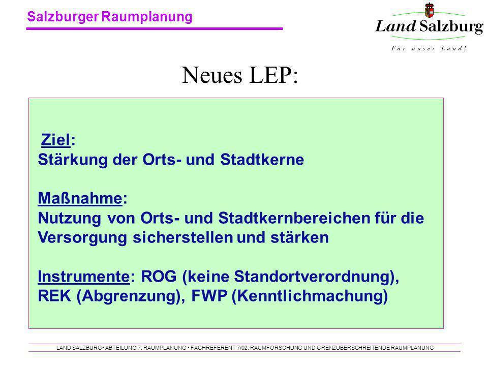 Neues LEP: Stärkung der Orts- und Stadtkerne Maßnahme: