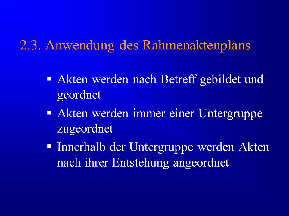 2.3. Anwendung des Rahmenaktenplans