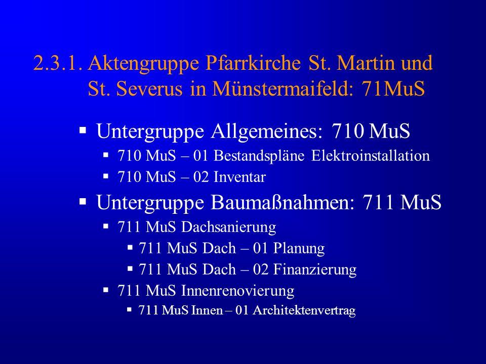 Untergruppe Allgemeines: 710 MuS
