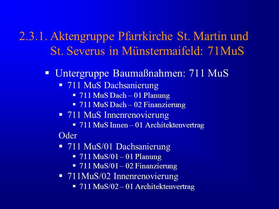 2. 3. 1. Aktengruppe Pfarrkirche St. Martin und St